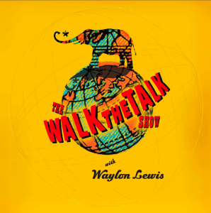 """Walk the Talk Show with Waylon Lewis"" logo Tomolini"