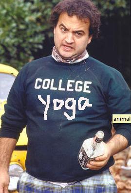 college, yoga, frat, animal house