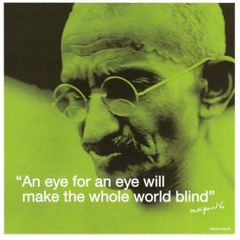 "gandhi ""eye for an eye"" ahimsa"