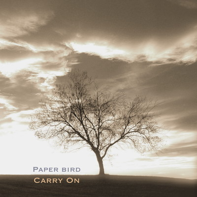 Carry On by Paper Bird, CD Cover