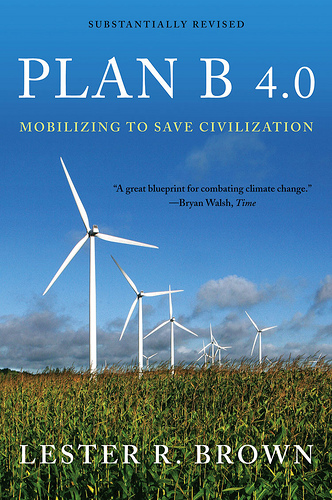 Lester Brown's Plan B 4.0