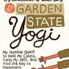 Misadventures of a Garden State Yogi.
