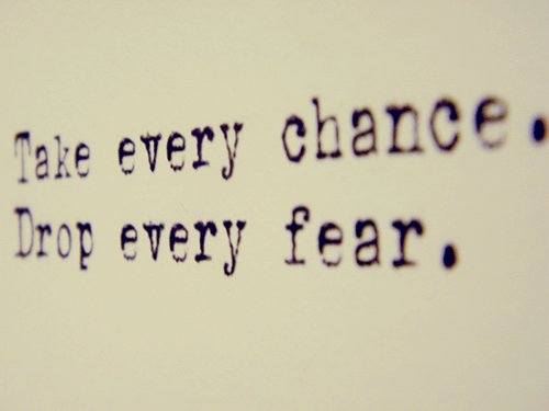fear chance quote