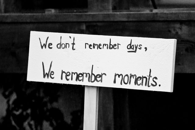 moments days truth sign present memories life