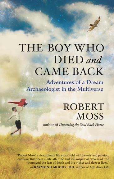 The Boy Who Died & Came Back