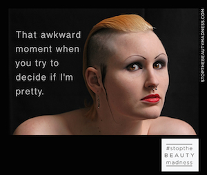stopthebeautymadness ad campaign