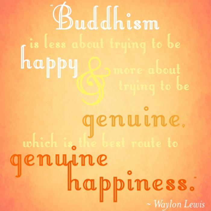 Buddhism Genuine Happiness