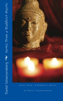 notes from a buddhist mystic