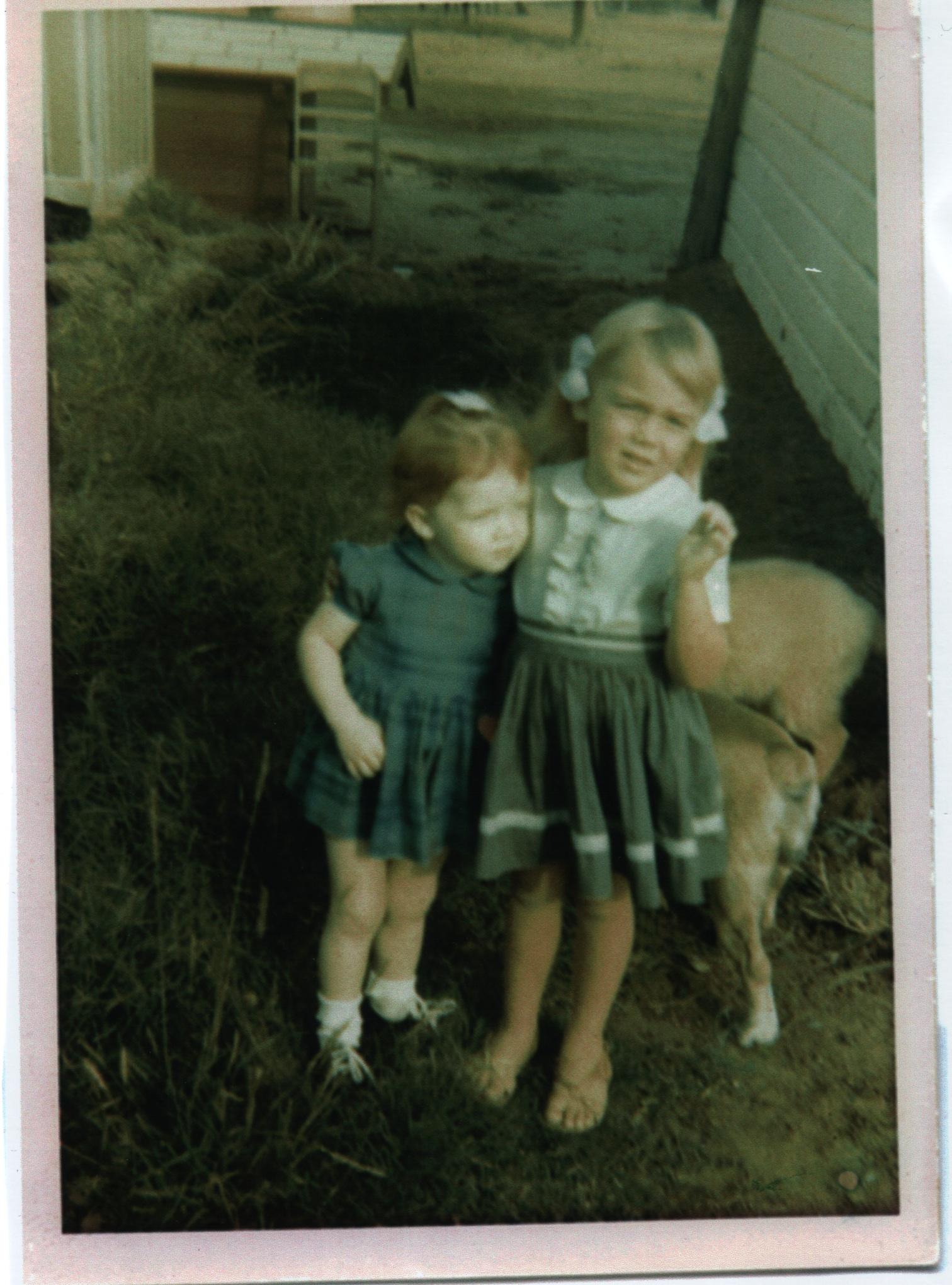 My sister, Brenda, on the left