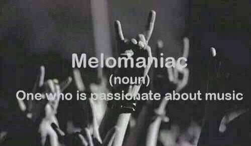 melomaniac