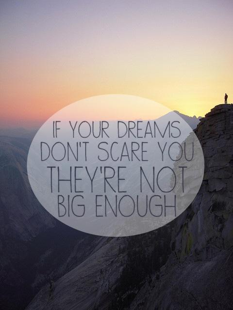 dreams, vision, dream big, follow your dream