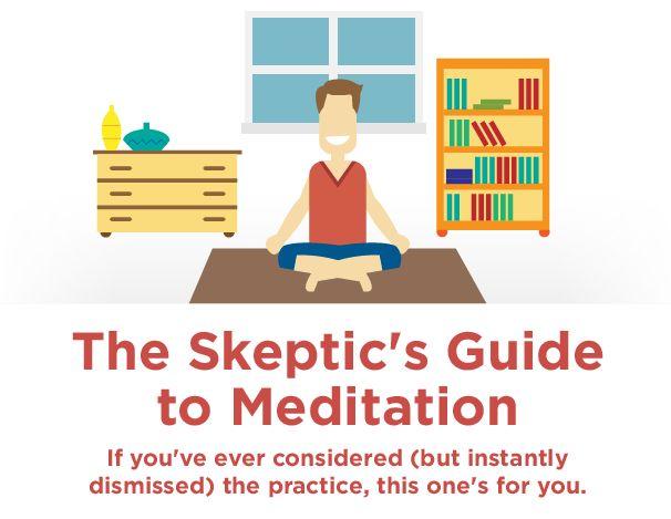 Skeptics guide to meditation