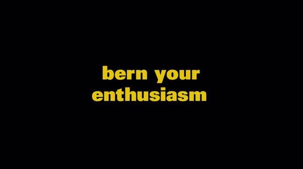 bern your enthusiasm