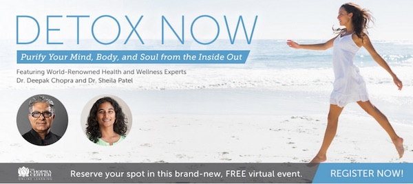 Deepak Chopra Chopra Center Detox free event partner