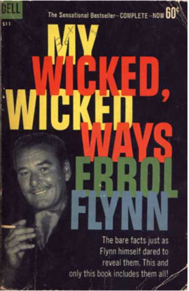 the poem my wicked wicked ways My wicked, wicked ways is an autobiography written by australian-born american actor errol flynn with the aid of ghostwriter earl conrad it was released posthumously following the death of the actor and became immensely popular for its cynical tone and candid depiction of the world of filmmaking in hollywood.