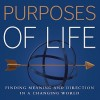 Book review: The Four Purposes of Life: Finding Meaning and Direction in a Changing World (Dan Millman)