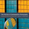 Book review: The Practice of Contemplative Photography: Seeing the World with Fresh Eyes (Andy Karr and Michael Wood)