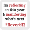 Reflect & Manifest in December. (reverb11!)