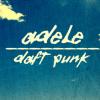 Adele + Daft Punk.