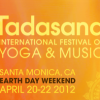 Mindful Coupon: Tadasana Festival elephant Reader Discount. $199 3-day Festival Pass through Friday, April 13th (thanks lululemon).