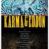 Karmageddon: Lord of the Vagina meets Mr. Nice Guy. {Exclusive, Film Review}