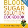 The Blood Sugar Solution Cookbook. {Book Review}