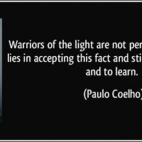 Quotes about warrior of the light (64 quotes).