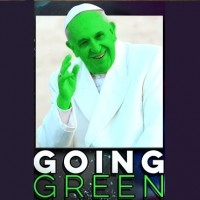 Thou Shalt Not Destroy the Earth: Pope Francis & Climate Change.