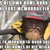 """Here is what one of the Ft. McMurray firefighters thought when he was told he was a hero."""
