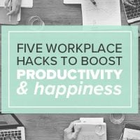 5 Workplace-Hacks to boost Productivity & Happiness.
