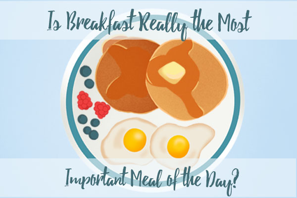 Is breakfast Important? | Elephant Journal