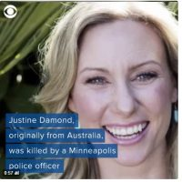 "The Men in Blue didn't Kill Justine Damond, ""Toxic Masculinity"" Did."