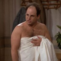 For a Better Life, Follow the advice of George Costanza.